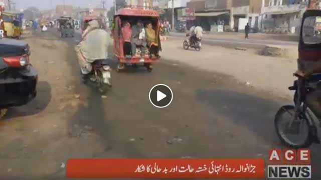 Poor Condition of Jaranwala-Faisalabad Roads Make Life Miserable