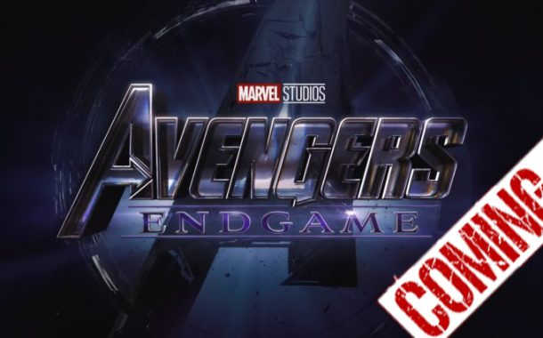 GET TO KNOW ABOUT MOST AWAITED AVENGERS ENDGAME 2019