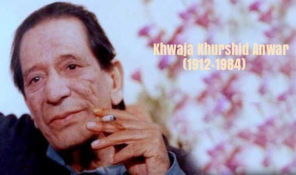Observing Legend Khurshid Anwar's 107th Birth Anniversary