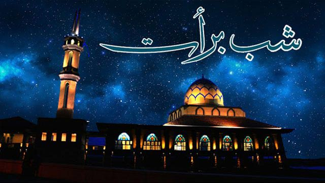 """Night of Blessings, """"Shab-e-Baraat"""" To be Observed Tonight"""