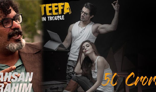 Teefa In Trouble Crossed 50 Crore Race Worldwide