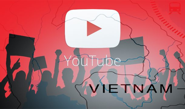 """Vietnam Warns YouTube Advertisers should Stop """"toxic"""" Anti-State Content."""