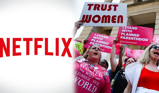 Netflix Threatens to Stop Investing in Georgia if The 'six-Week Heartbeat' Abortion Bill is Implemented There