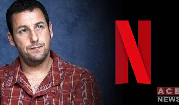 Adam Sandler Deal with Netflix to Make Four New Movies