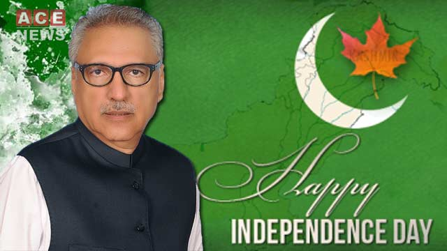 Keep Remember People of Kashmir on this Independence Day: President Alvi